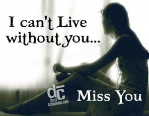I cant live without you