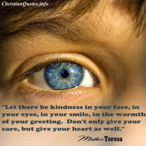 Mother Teresa Christian Quote - Kindness