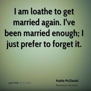 Hattie McDaniel Marriage Quotes