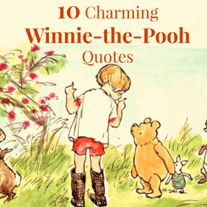 10 Charming Winnie-the-Pooh Quotes