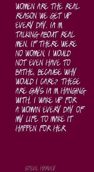 Steve Harvey Quotes About Women