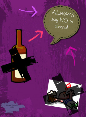 Say No To Alcohol Say no to alcohol