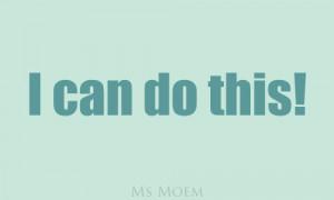 Positive Quote I Can Do It
