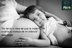 ... de que la maternidad curaría la tristeza de mi infancia
