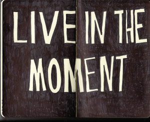 ... ://123daytrade.com/wp-content/uploads/2012/11/live-in-the-moment.jpg