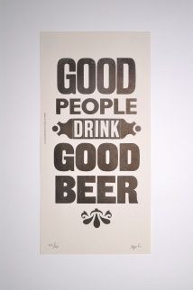 Hunter S. Thompson quote ''Good people drink good beer '' Letterpress ...