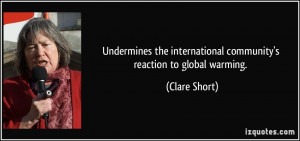 Quotes About Global Warming ~ undermines the international community ...