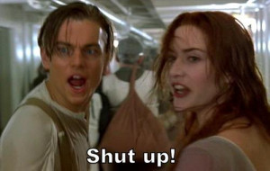 jack, movie, quotes, rose, shut, titanic, up
