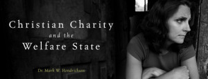 PAPER — Christian Charity and the Welfare State