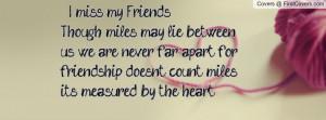 Far Apart Friendship Quotes