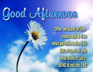 Beautiful Afternoon Quotes Good afternoon quotes
