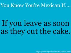 you know your mexican if more mexicans pride mexico mexicans mexicans ...