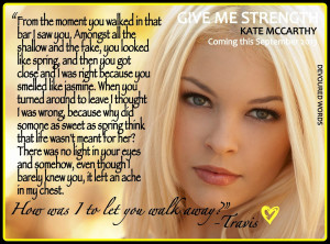 Give Me Strength Teaser Perfect Give Me Strength Quotes