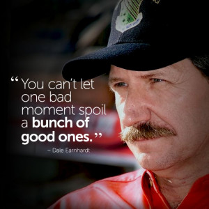 inspirational #quote by Dale Earnhardt #fitspiration