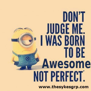 ... awesomeness, success and inspirational quotes, despicable me Awesome