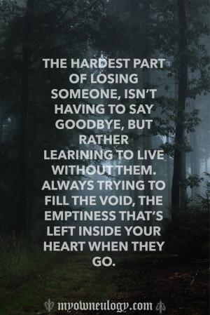 The true feelings we feel when someone we love dies #grief #quote