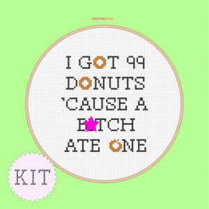 KIT Cross Stitch Funny Quote Donuts by DisorderlyStitches on Etsy