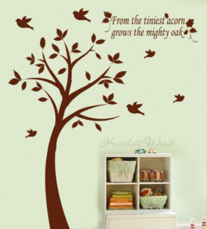 Tree Decal with Birds and from the tiniest acorn grows the mighty oak ...