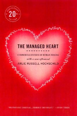 Start by marking The Managed Heart Commercialization of Human