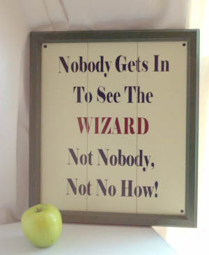 Wizard of Oz Humorous Wall Quote / Farmhouse Wall Sign / Planked Wall ...