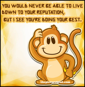 Funny Monkey Image With Insulting Sayings