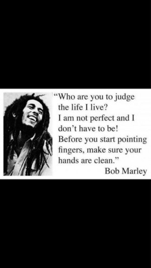 judging judge and bob marley A fun article by jeff breinholt, describing how judges (and which  an opinion  that made references to the songs of bob dylan, bob marley and.
