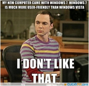 """not crazy, my mother had me tested"""" – Dr Sheldon Cooper"""