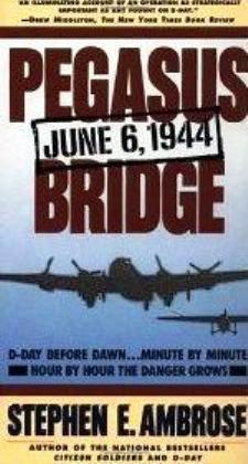 "Start by marking ""Pegasus Bridge"" as Want to Read:"