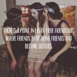 ... friends and become sisters.