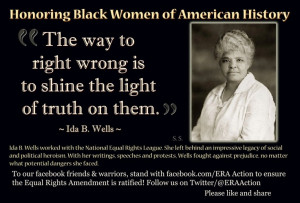 Ida B. Wells worked with the National Equal Rights League. She left ...