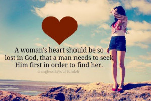 ... lost in God, that a man needs to seek Him first in order to find her