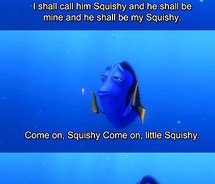 ... quotes squishy http fourfootedfotos com finding nemo dory quotes