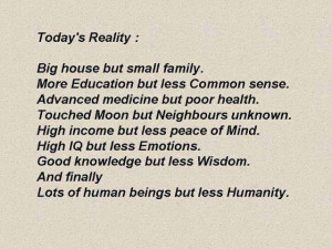 , Today's Reality: big house but small family: Quote About Todays ...