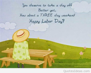 famous-labor-day-weekend-quotes-sayings-3