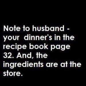 Husband dinner recipe funny facebook quote