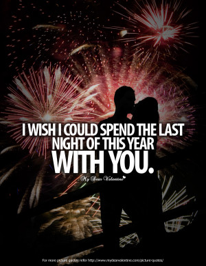... /romantic-love-quotes-for-her-i-wish-i-could-spend-the-last-night.jpg