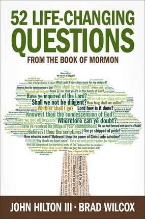"""... 52 Life-Changing Questions from the Book of Mormon"""" as Want to Read"""