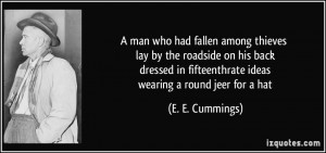 ... in fifteenthrate ideas wearing a round jeer for a hat - E. E. Cummings