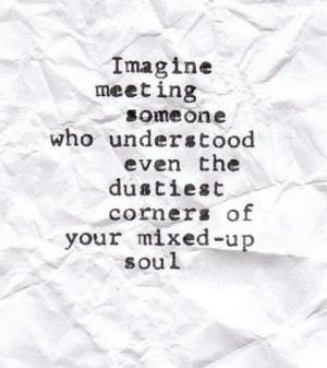 Know my soul!