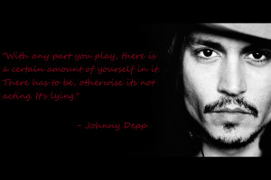 Sexy Johnny Depp desktop background with one of his acting quotes.