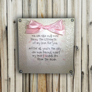 Mom and Baby Love/Bond Quote Plaque - 8x8