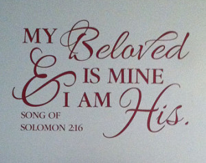 Song Of Songs Bible Verses Song of solomon 2:16 my