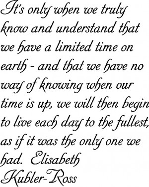 Elisabeth Kubler-RossDeath And Dying Quotes, True Quotes, Quotes On ...