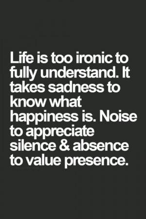 Life & irony