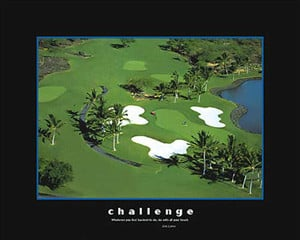 CHALLENGE Golf Course Aerial Motivational Poster - Dalai Lama Quote ...