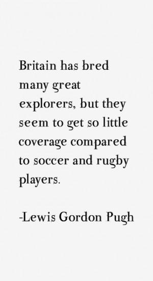Lewis Gordon Pugh Quotes amp Sayings