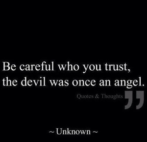 can't trust everybody