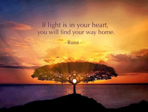 If light is in your heart, Rumi Quotes on Heart, Rumi Quotes on Light
