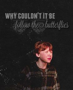 Favourite Quotes → Ron Weasley More