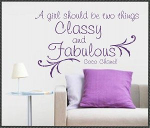 Vinyl Wall Quote Classy and Fabulous Coco Chanel 22 x 34